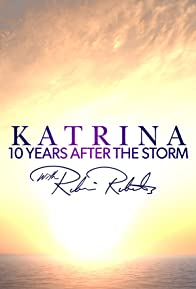 Primary photo for Katrina 10 Years After the Storm with Robin Roberts