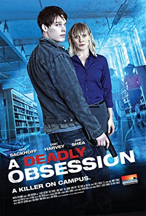 A Deadly Obsession (2012) Full Movie HD