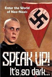 Speak Up! It's So Dark... Poster