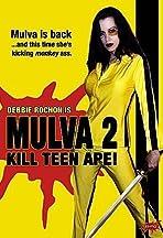 Mulva 2: Kill Teen Ape!