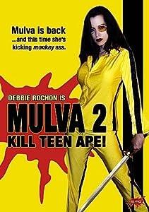 Mulva 2: Kill Teen Ape! movie in hindi dubbed download