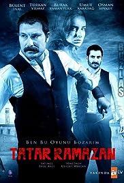 Tatar Ramazan: Ben Bu Oyunu Bozarim Poster