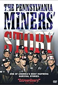 Primary photo for The Pennsylvania Miners' Story