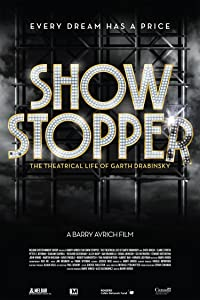 HD movies hollywood free download Show Stopper: The Theatrical Life of Garth Drabinsky Canada [QHD]