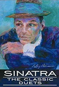 Primary photo for Sinatra: The Classic Duets