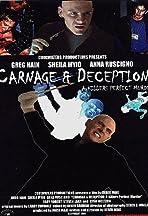 Carnage & Deception: A Killer's Perfect Murder