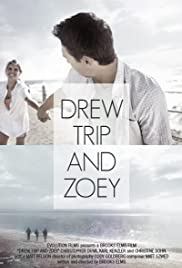 Drew, Trip and Zoey Poster
