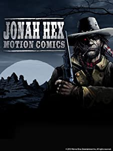 Jonah Hex: Motion Comics song free download