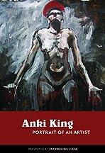 Anki King: Portrait of an Artist