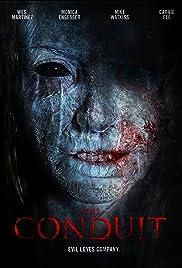 The Conduit(2016) Poster - Movie Forum, Cast, Reviews