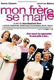 Mon frère se marie(2006) Poster - Movie Forum, Cast, Reviews