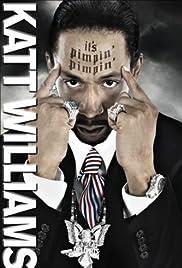 Katt Williams: It's Pimpin' Pimpin' Poster
