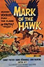 The Mark of the Hawk (1957) Poster