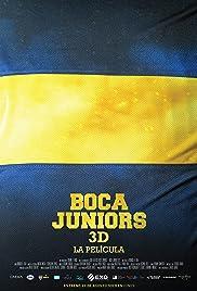 Boca Juniors 3D: The Movie(2015) Poster - Movie Forum, Cast, Reviews