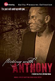 Flirting with Anthony(2005) Poster - Movie Forum, Cast, Reviews