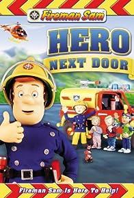 Primary photo for Fireman Sam: Hero Next Door