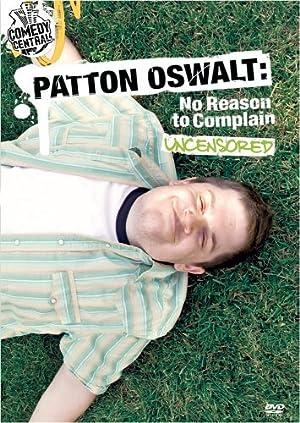 Paul Miller Patton Oswalt: No Reason to Complain Movie