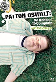 Patton Oswalt: No Reason to Complain Poster