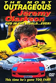 Primary photo for The Most Outrageous Jeremy Clarkson Video in the World... Ever!