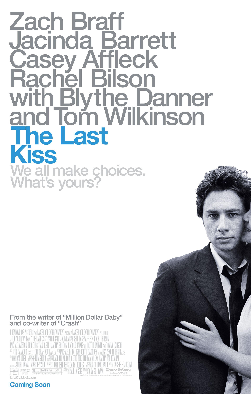 Смотреть Прощальный поцелуй (The Last Kiss, 2006) видео