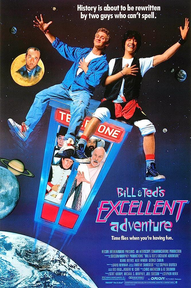 ბილის და ტედის იდეალური თავგადასავალი / Bill & Ted's Excellent Adventure