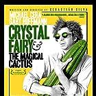 Crystal Fairy y el cactus mágico (2013)