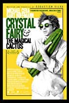 Crystal Fairy & the Magical Cactus (2013) Poster