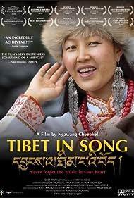 Tibet in Song (2009)