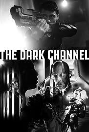 The Dark Channel Poster