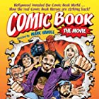 Comic Book: The Movie (2004)