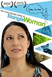 The Many Strange Stories of Triangle Woman Poster
