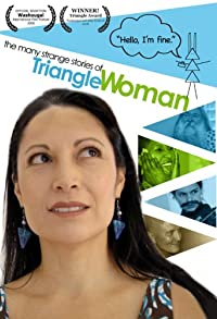 Primary photo for The Many Strange Stories of Triangle Woman