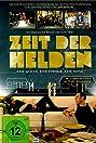 Zeit der Helden (2013) Poster