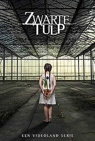 Zwarte tulp (2015) Poster - TV Show Forum, Cast, Reviews