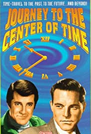 Journey to the Center of Time(1967) Poster - Movie Forum, Cast, Reviews