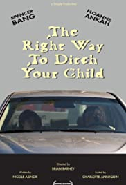 The Right Way to Ditch Your Child Poster