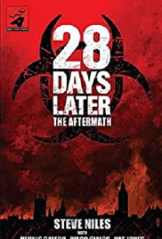 28 Days Later: The Aftermath (Chapter 3) - Decimation(2007) Poster - Movie Forum, Cast, Reviews