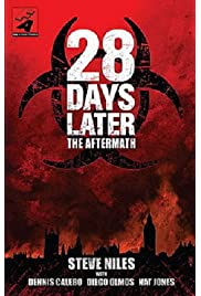28 Days Later: The Aftermath (Chapter 3) - Decimation