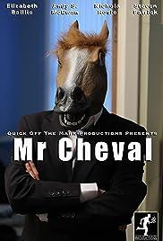 Mr Cheval Poster