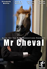 Primary photo for Mr Cheval