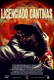 Licenciado Cantinas the movie (2012)