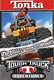 Tonka Tough Truck Adventures: The Biggest Show on Wheels Poster