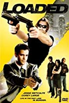 Loaded (2008) Poster