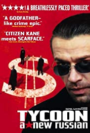 Tycoon: A New Russian(2002) Poster - Movie Forum, Cast, Reviews