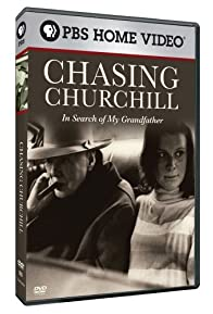 Primary photo for Chasing Churchill: In Search of My Grandfather