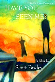 Have You Seen Me? Poster