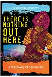 There Is Nothing Out Here: A Concert Film Poster