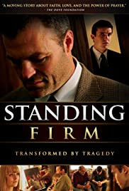 Standing Firm (2010) Poster - Movie Forum, Cast, Reviews