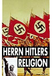 Download Herrn Hitlers Religion () Movie
