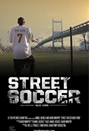 Street Soccer: New York Poster
